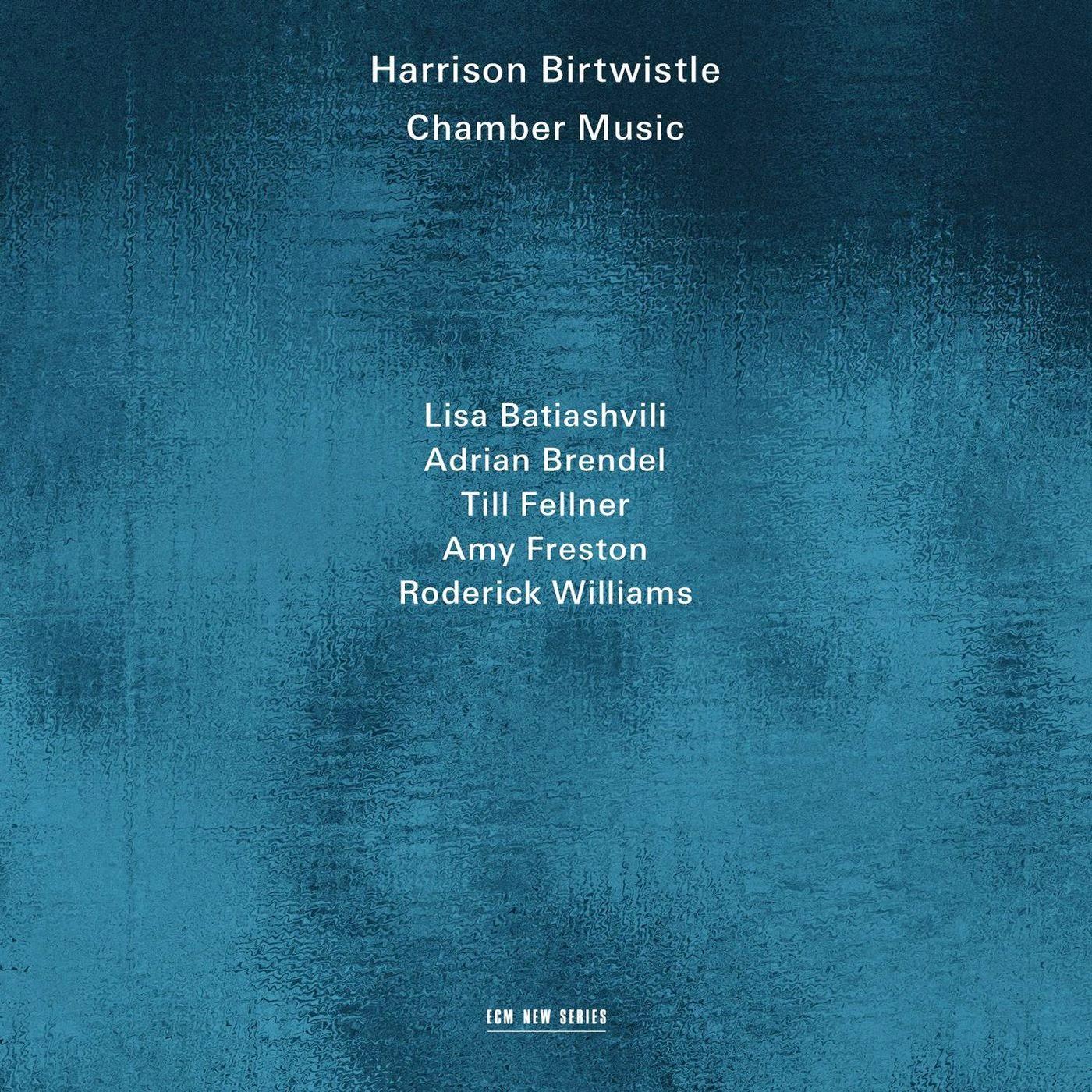 Harrison Birtwistle CHamber Music