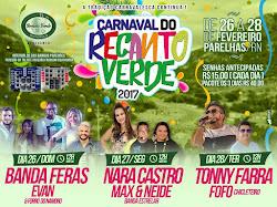 CARNAVAL 2017 É NO RECANTO VERDE