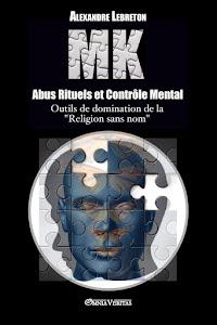 MK, Abus Rituels et Contrôle Mental