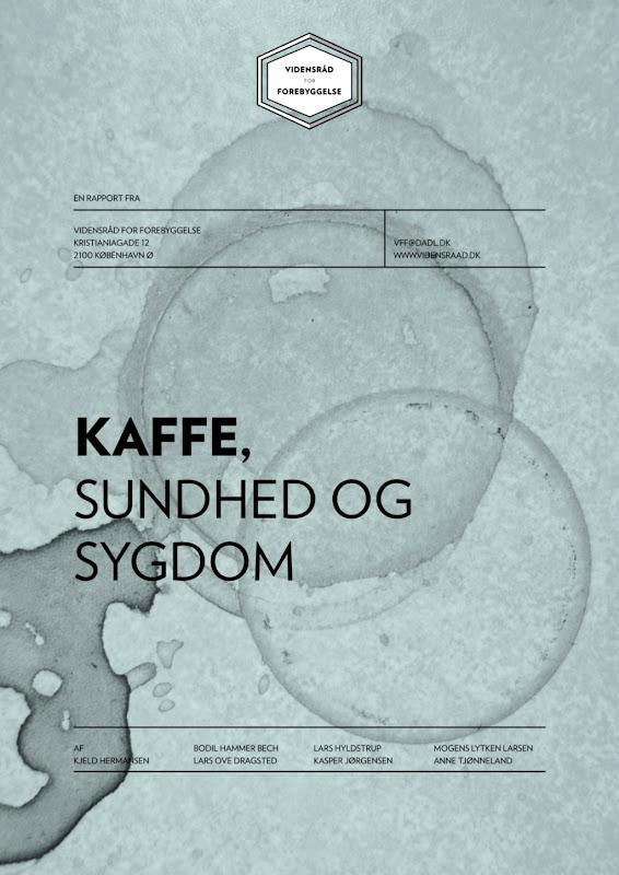 Vidensråd for Forebyggelse - Kaffe, sundhed og sygdom