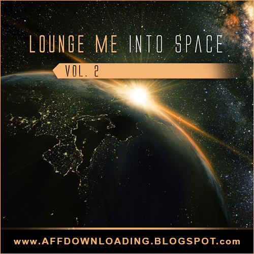 VA – Lounge Me into Space – Vol. 2 – 2015