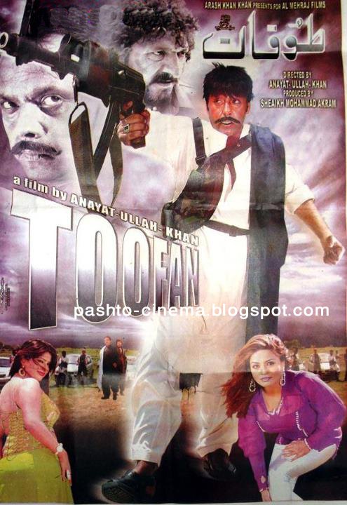 "Pashto New Film ""Toofan"" First Poster 