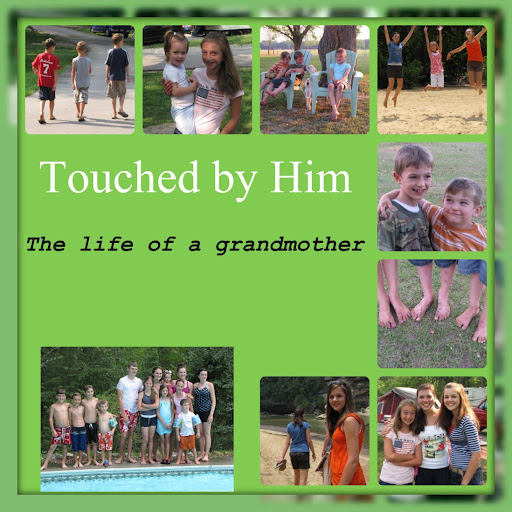 Touched by Him