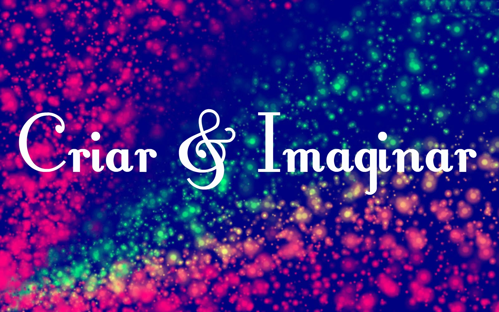 Criar & Imaginar