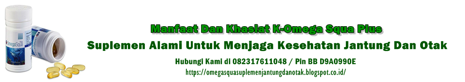 K-Omega Squa Plus Suplemen Alami Untuk Kesehatan Jantung Dan Otak