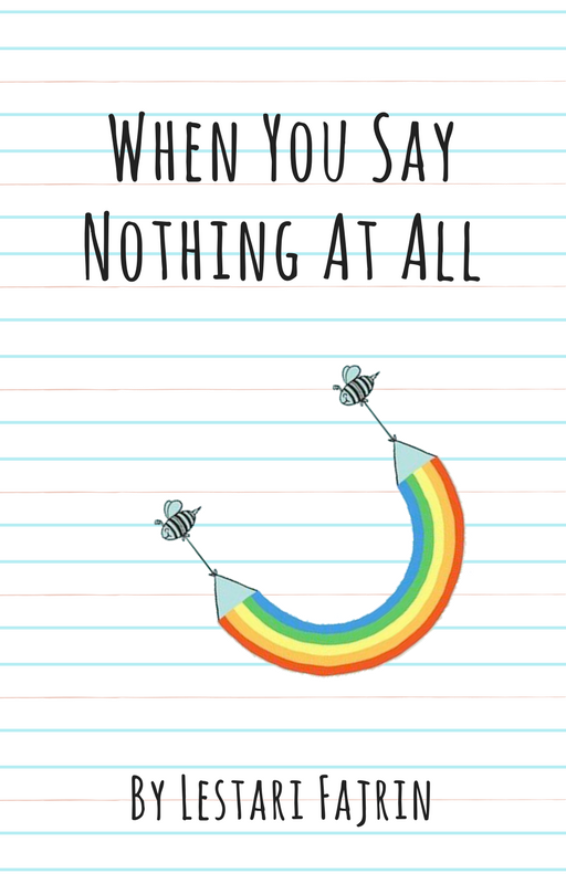 Wattpad story: When You Say Nothing at All
