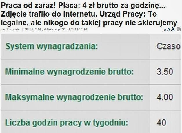 http://pieniadze.gazeta.pl/pieniadz/1,136156,15361149,Praca_od_zaraz__Placa__4_zl_brutto_za_godzine____Zdjecie.html