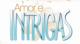AMOR E INTRIGAS