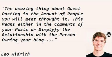 Guest Blogging Quote by Leo Widrich