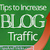 How to Increase Traffic of Your Blog
