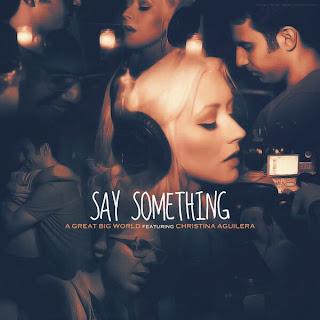 A Great Big World & Christina Aguilera - Say Something Lyrics