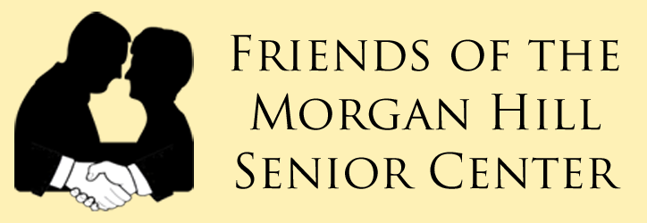 Friends of the Morgan Hill Senior Center