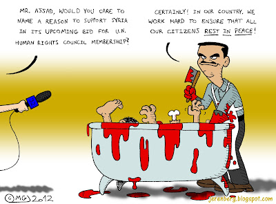 reporter journalist holding microphone interviewing mr assad would you care to name a reason to support syria in its upcoming bid for un human right council membership bashar holding meat cleaver wearing apron and rubber gloves standing at bloody bathtub human bodies certainly in our country we work hard to ensure that all our citizens rest in peace