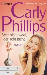 http://www.randomhouse.de/Taschenbuch/Wer-nicht-wagt-der-liebt-nicht-Dare-1-Roman/Carly-Phillips/e467087.rhd