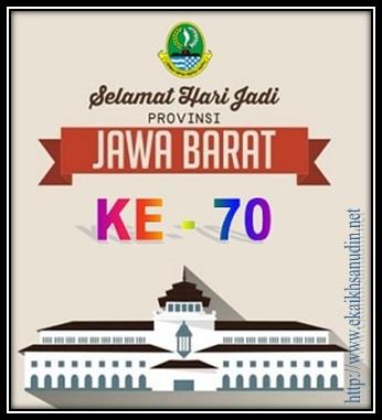 SELAMAT HUT JAWA BARAT KE - 70 TAHUN 2015