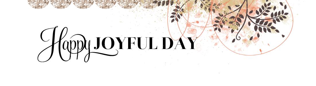 Happy Joyful Day