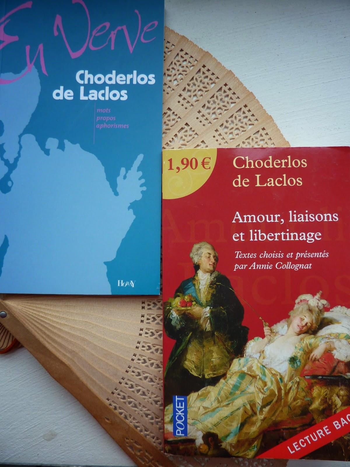 Deux anthologies de l'oeuvre de Choderlos de Laclos