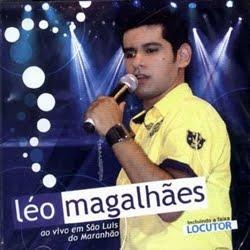 L�o Magalh�es - Ao Vivo em S�o Luis-MA