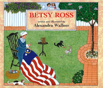 A picture of the book Betsy Ross, written and illustrated by Alexandra Wallner