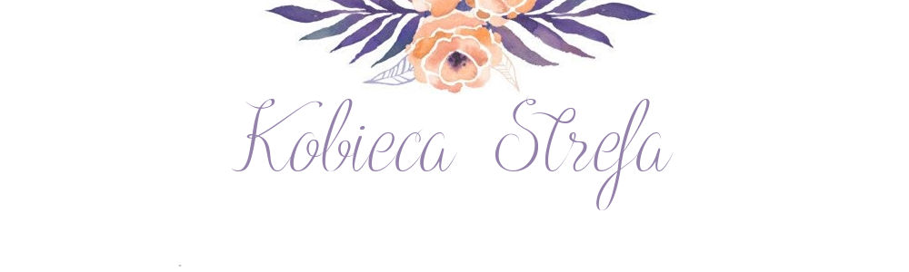 Kobieca-strefa.pl - Blog o kosmetykach,recenzje kosmetyków