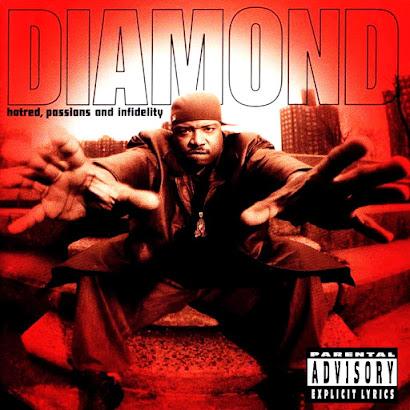 Diamond D – Hatred Passions & Infidelity (1997)