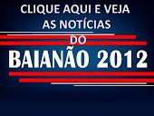 Notícias do Baianão 2012
