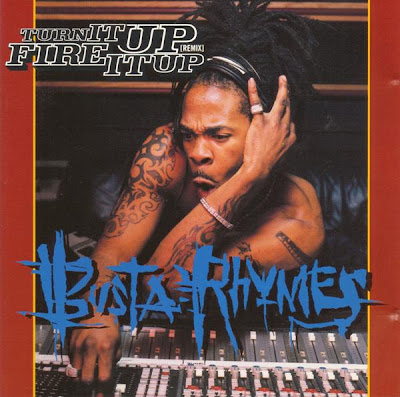 Busta Rhymes – Turn It Up (Remix) / Fire It Up (CDS) (1998) (320 kbps)
