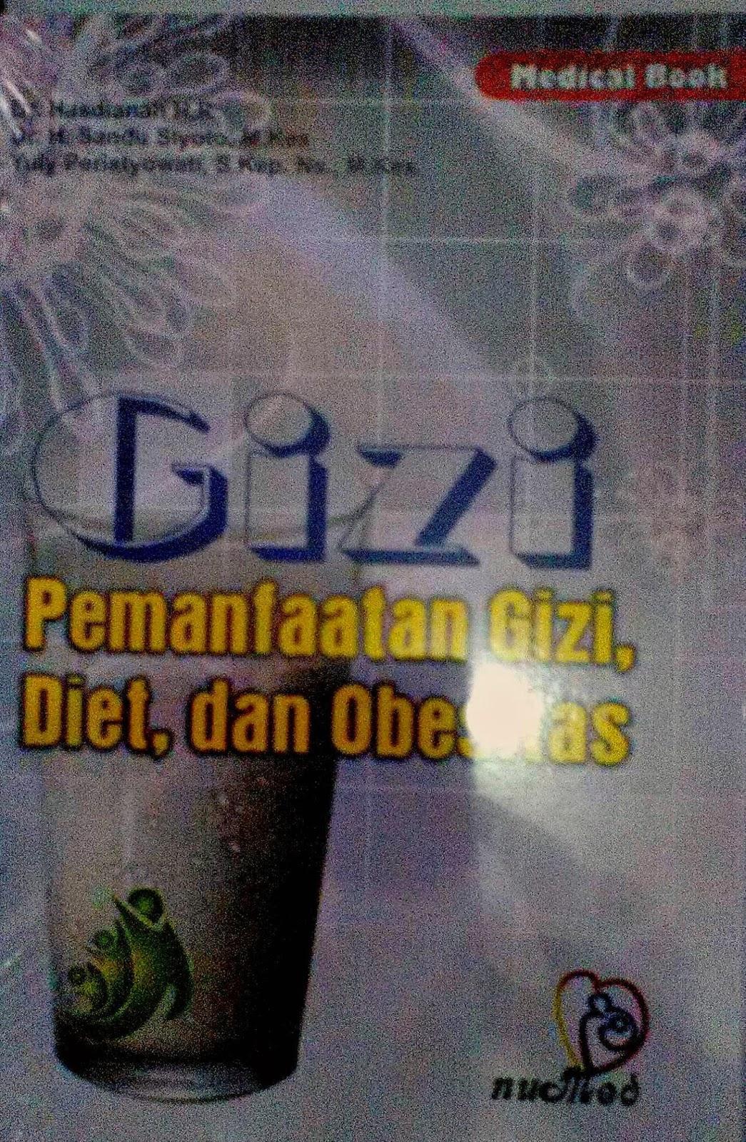 Toko Buku Sang Media : Gizi, Pemanfaatan Gizi, Diet, dan ...