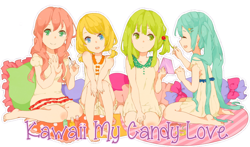 Kawaii ~  My~ Candy~ Love