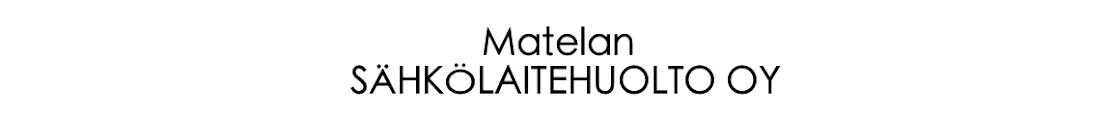 Matelan sähkölaitehuolto Oy