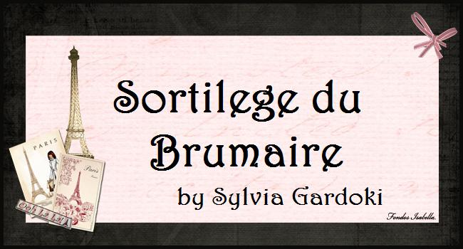 Sortilege du Brumaire by Sylvia Gardoki