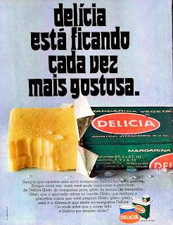 propaganda margarina Delicia - 1970; 1970; história da década de 70; propaganda nos anos 70; reclame anos 70; Brazil in the 70s; Oswaldo Hernandez;