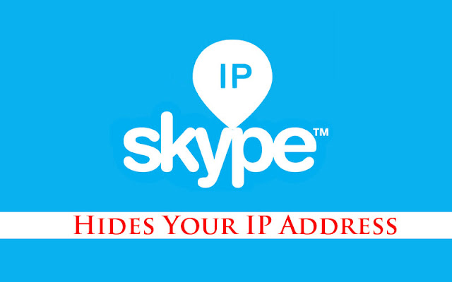 Skype Hides Your IP Address For Security