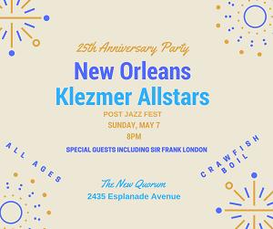 5/7 : 25th Anniversary Party New Orleans Klezmer Alltars Post-Jazz Fest Crawfish Boil