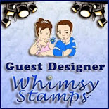Guest Designer Whimsy Stamps  August 2014