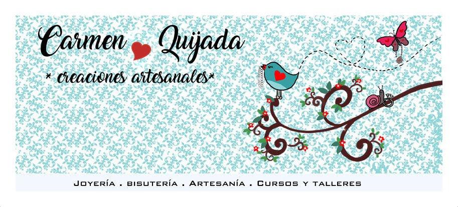 Carmen Quijada. Creaciones Artesanales