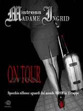 ON TOUR ebook di Mistress Ingrid