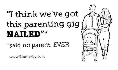 parenting gig, illustration, parenting illustration, funny parenting quote, quotes about parenting, quote, quotes about motherhood, funny parenting