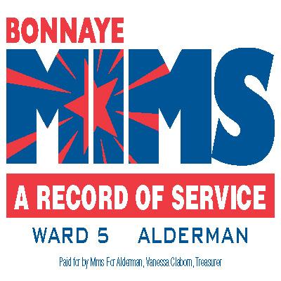 Bonnaye Mims for Alderman