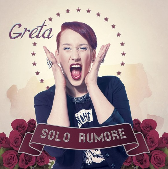 Greta - Solo Rumore - Tracklist testi video download