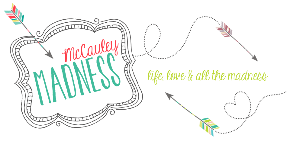 McCauley Madness - Our Family Blog