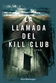 La llamada de Kill Club Gillian Flynn