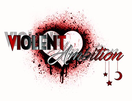 Violent Ambition