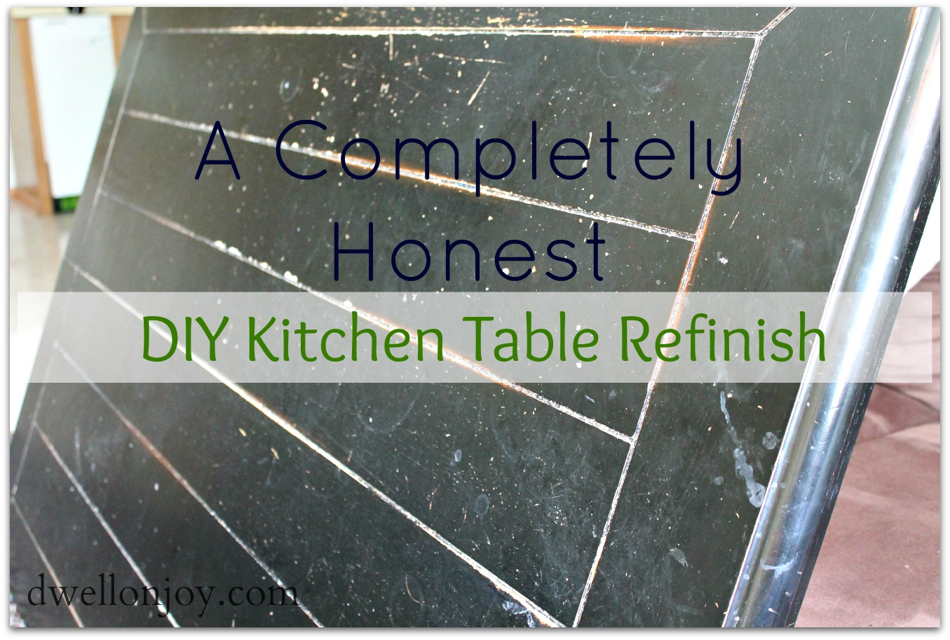 a completely honest diy kitchen table refinish kitchen table