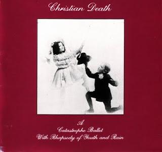 Qu'écoutez vous en ce moment ? - Page 5 Christian_Death_-_Catastrophe_Ballet