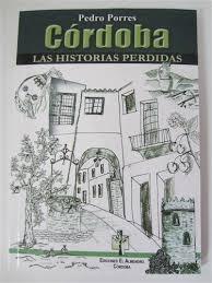 CÓRDOBA, LAS HISTORIAS PERDIDAS