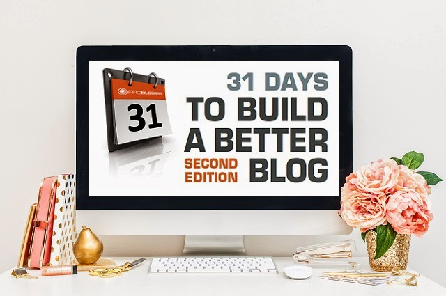 31 days to build a better blog de Personalización de Blogs para mejorar tu blog