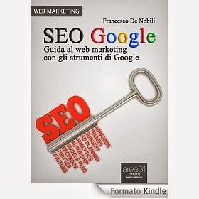SEO Google. Guida al web marketing con gli strumenti di Google - eBook
