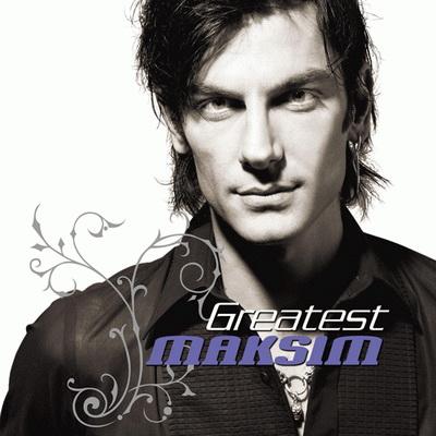 Maksim - Greatest Maksim (2008)