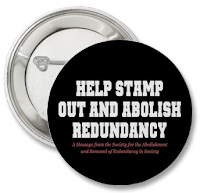 Help stamp out and abolish redundancy